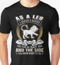 d7907daa6 As A Leo I Have 3 Sides T-Shirts Slim Fit T-Shirt