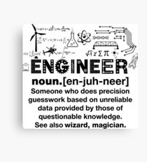 Funny Definition Of An Engineer Canvas Print