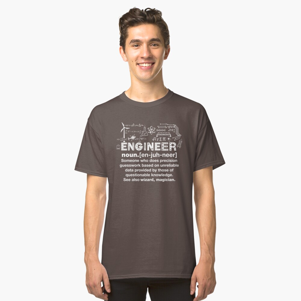 Engineer Humor Definition Classic T-Shirt Front