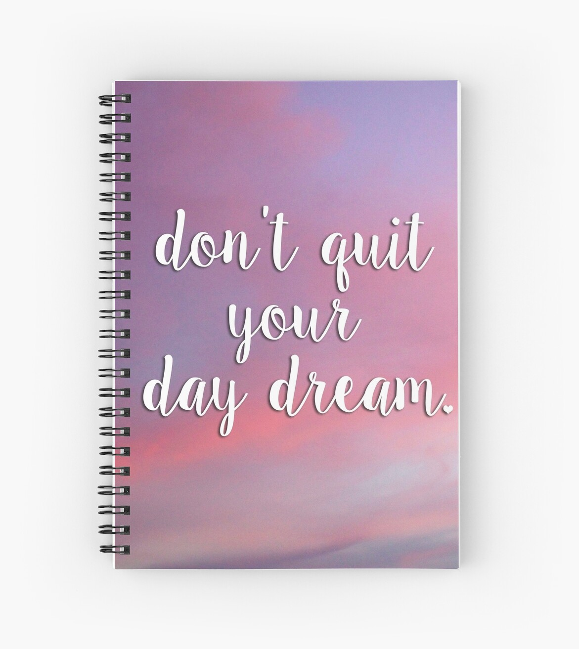 Don't Quit Your Day Dream Quote - Inspirational Photography by rmossman