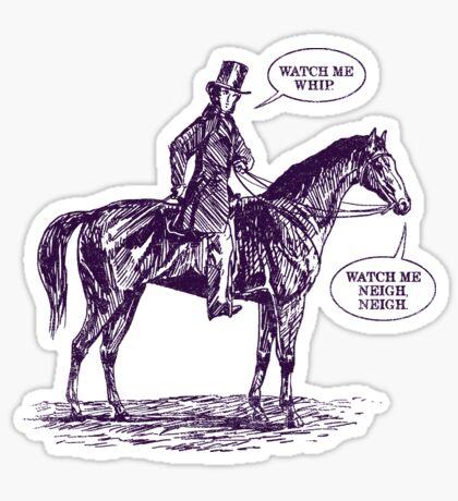 Whip Neigh Neigh Sticker