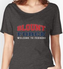LeGarrette Blount Force Welcome to Foxboro T Shirt #29 #BlountForce Women's Relaxed Fit T-Shirt