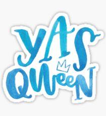 Yasss Qween Sticker