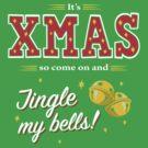 Jingle my Bells by DoodleDojo