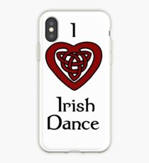 I love Irish Dance! iPhone Case