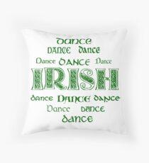 Irish Dance Forever! Throw Pillow