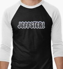 Jeffster tribute band from Chuck TV show Men's Baseball ¾ T-Shirt