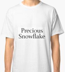 Precious Snowflake Classic T-Shirt