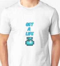 Get A Life - RotMG Unisex T-Shirt