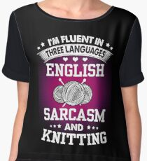 English, Sarcasm And Knitting Chiffon Top
