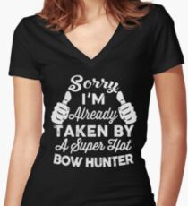 Sorry I'm Already Taken By A Super Hot Bow Hunter T-Shirt Women's Fitted V-Neck T-Shirt
