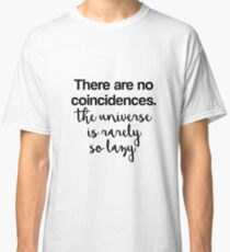 There are no coincidences - Sherlock Classic T-Shirt