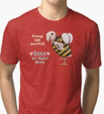 Rhea - Always Bee Yourself Tri-blend T-Shirt