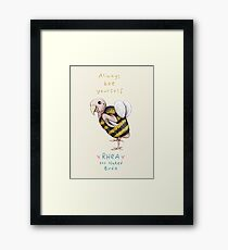 Rhea - Always Bee Yourself Framed Print