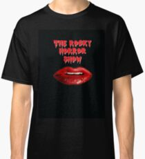 The rocky horror show Classic T-Shirt