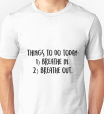 Things to do today: Unisex T-Shirt