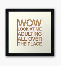 Funny Adulting Tshirt Framed Print
