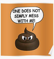 One Does Not Simply Featuring The Poop Emoji Poster
