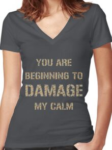 Don't Damage My Calm Women's Fitted V-Neck T-Shirt