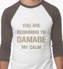 Don't Damage My Calm T-Shirt