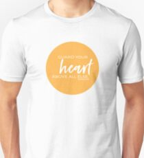 Guard your heart   Proverbs 4:23 Unisex T-Shirt