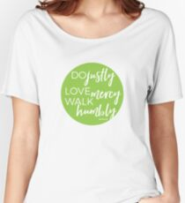 Do justly | Micah 6:8 Women's Relaxed Fit T-Shirt
