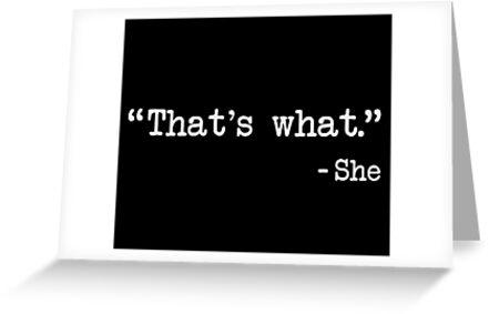 That's What She Said Quote von TheShirtYurt