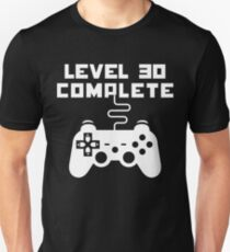 Level 30 Completed Unisex T-Shirt