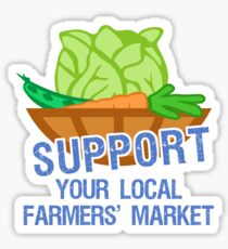 Support Your Local Farmers' Market Sticker
