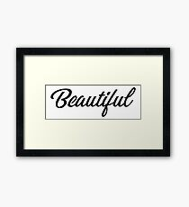 Typography - Beautiful Framed Print