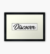 Typography - Discover Framed Print