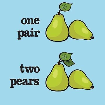 one pair = two pears by Morelandcg