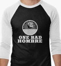 One Bad Hombre - Bad Hombres T Shirt and Merchandise Men's Baseball ¾ T-Shirt