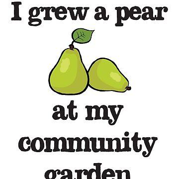 I grew a pear at my community garden by Morelandcg