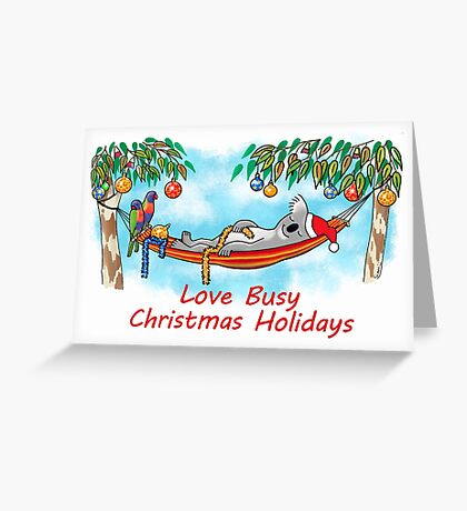 Koala Relaxing on its Hammock – Love Busy Christmas Holidays!  Greeting Card