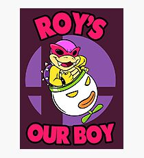 Roy's our boy! Photographic Print