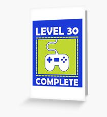 Level 30 Complete Funny Video Games 30th Birthday Greeting Card