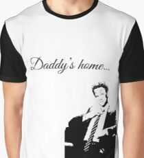 Daddy's home Graphic T-Shirt