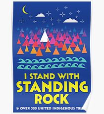Stand With Standing Rock Shirt Poster
