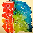 Rivoli Theater Sign by dkatiepowellart