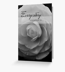 {every story matters} Greeting Card