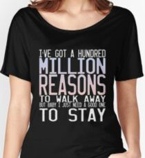Million Reasons Women's Relaxed Fit T-Shirt