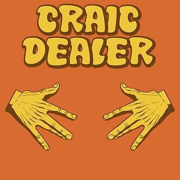 Craic Dealer by SeducedPigeon