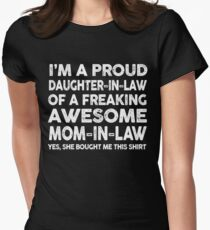 Proud Daughter In Law Of Awesome Mom In Law T-Shirt T-Shirt