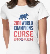 Cubs 2016 World Champions - Curse Broken Womens Fitted T-Shirt
