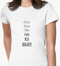 Doe Rae Me FUS RO DAH Women's Fitted T-Shirt