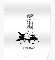 I don't do drugs Poster