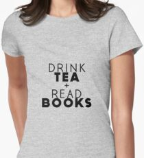Drink Tea + Read Books Women's Fitted T-Shirt