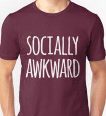 Socially awkward Unisex T-Shirt
