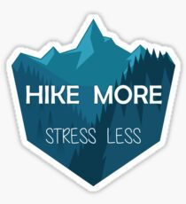 Hike More, Stress Less Sticker
